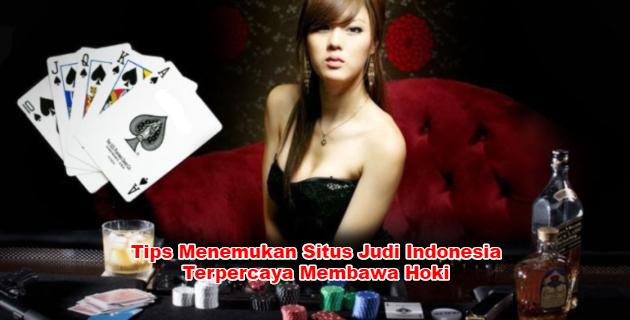 Situs Judi Indonesia Terpercaya