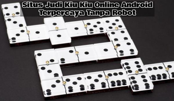 Kiu Kiu Online Android
